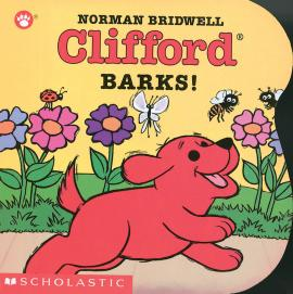 Clifford Barks! Board Book