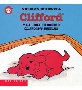 Clifford'S Bedtime / Clifford Y La Hora De Dormir