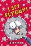 Fly Guy #7: I Spy Fly Guy