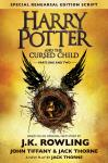Harry Potter And The Cursed Child - Parts One & Two (Special Rehearsal Edition Script)