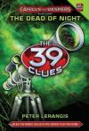 The 39 Clues: Cahills Vs. Vespers Book 3: Dead Of Night