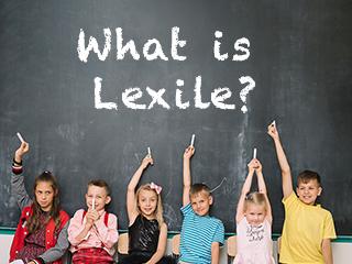 The Lexile® Framework for Reading