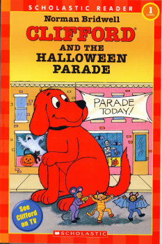 Scholastic Reader Level 1: Clifford And The Halloween Parade