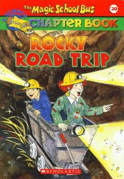 The Magic School Bus# Rocky Road Trip