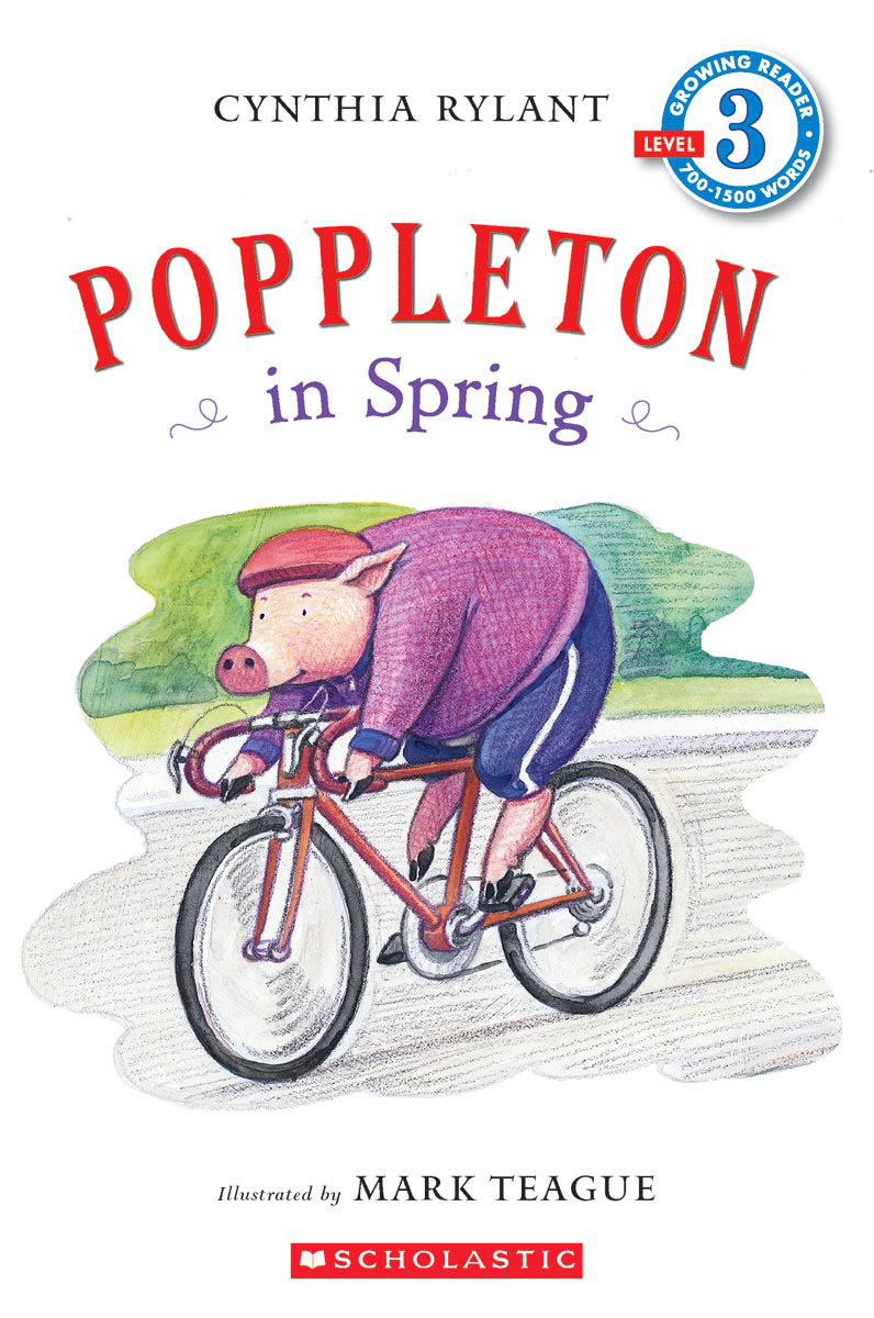 Scholastic Reader Level 3: Poppleton In Spring