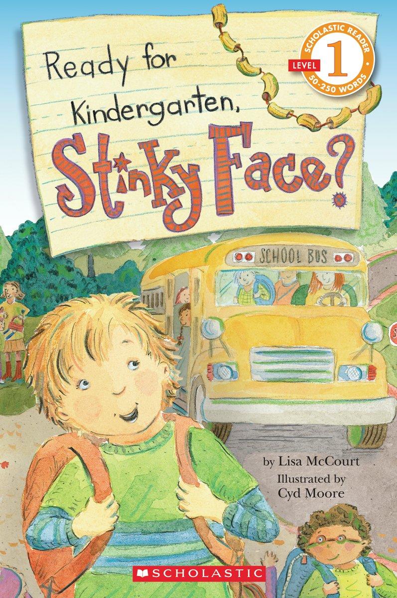 Schol Rdr Lvl 1: Ready For Kindergarten, Stinky Face?