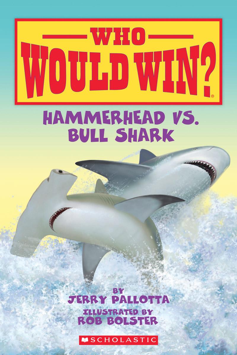 Who Would Win?: Hammerhead Vs. Bull Shark