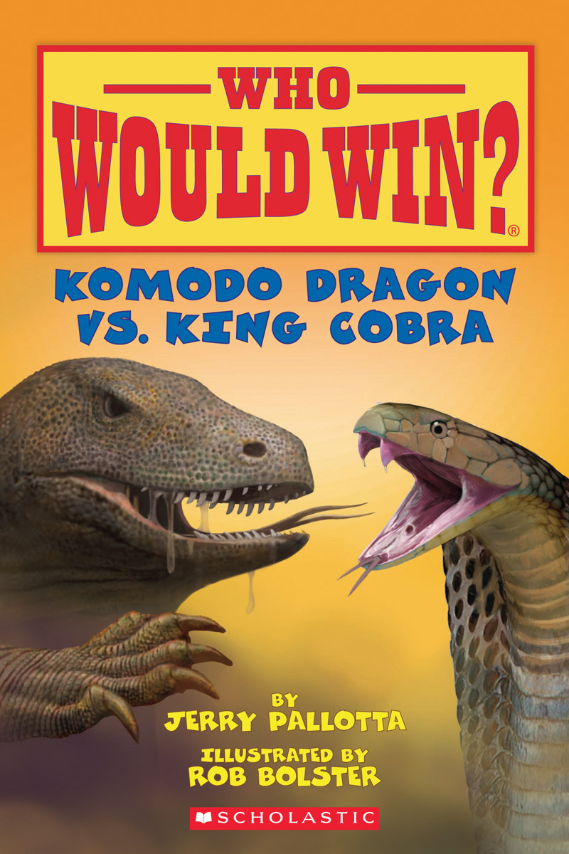 Who Would Win?: Komodo Dragon Vs. King Cobra