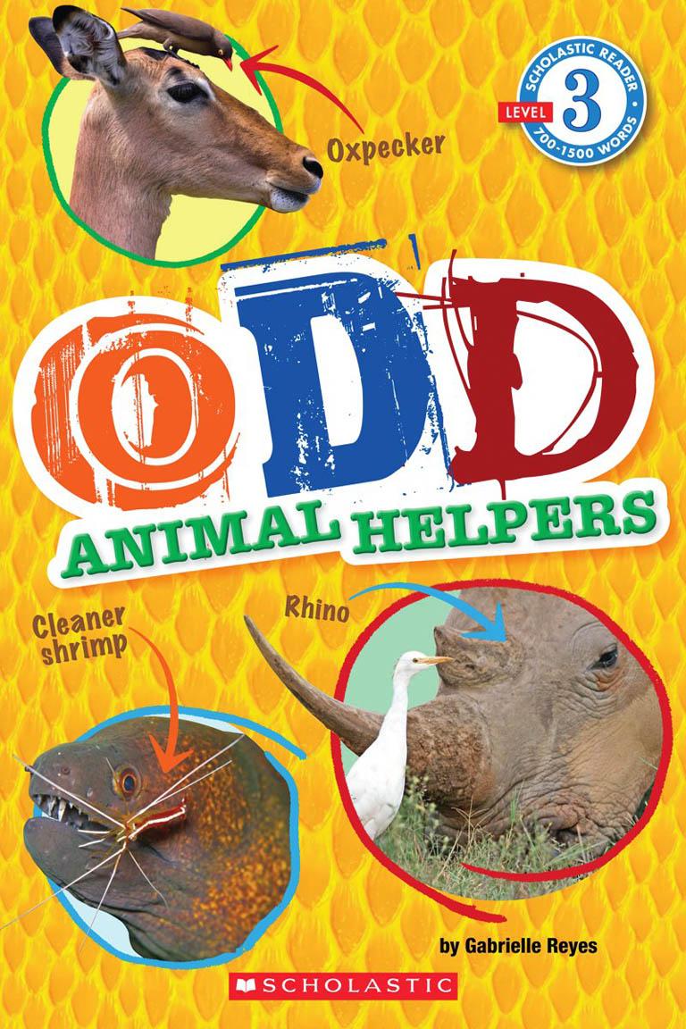 Schol Rdr Lvl 3: Odd Animal Helpers