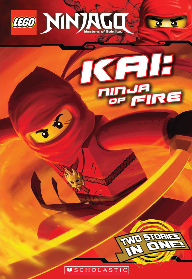 Lego Ninjago: Kai: Ninja Of Fire (Chapter Book #1)