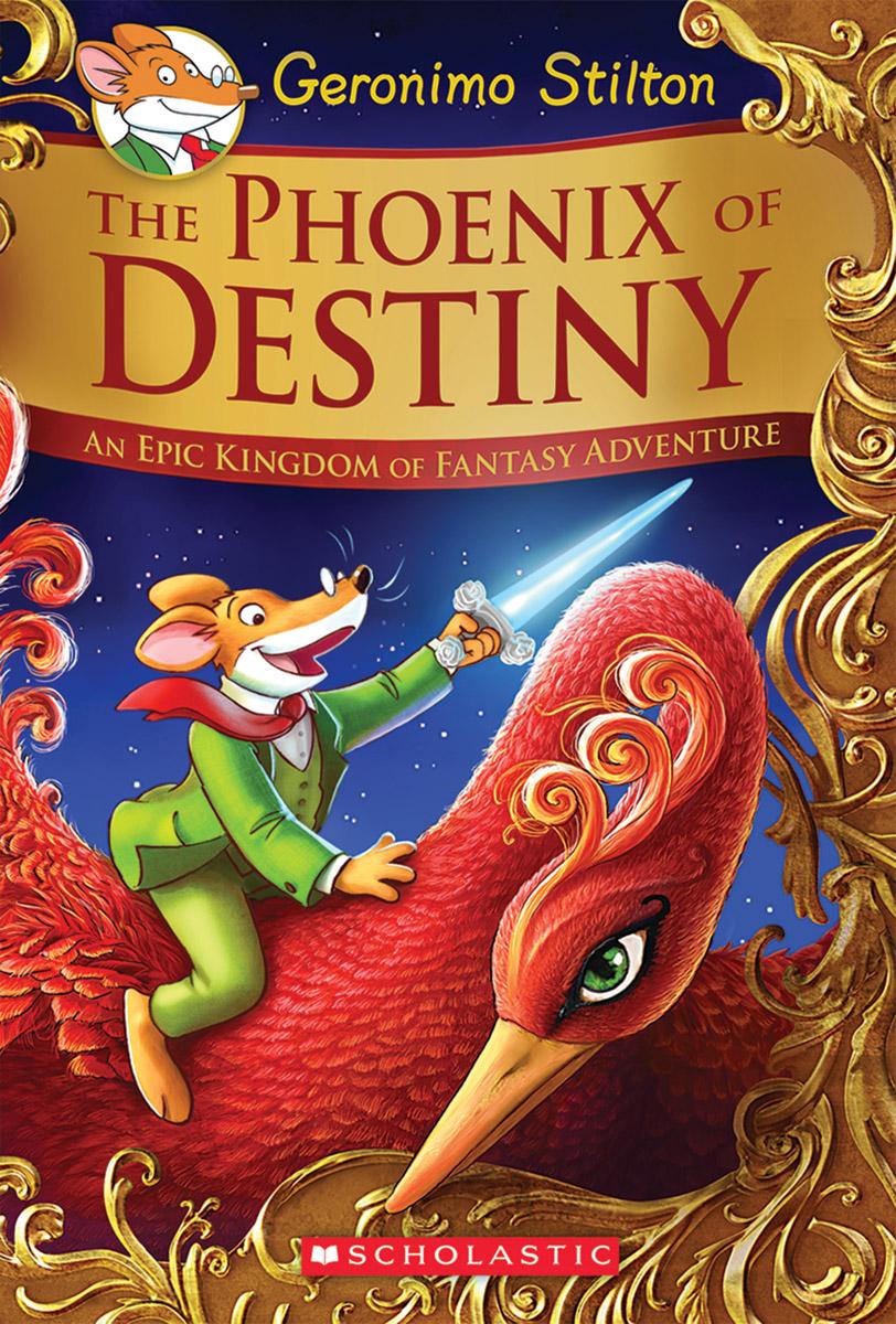 Geronimo Stilton And The Kingdom Of Fantasy Se: The Phoenix Of Destiny