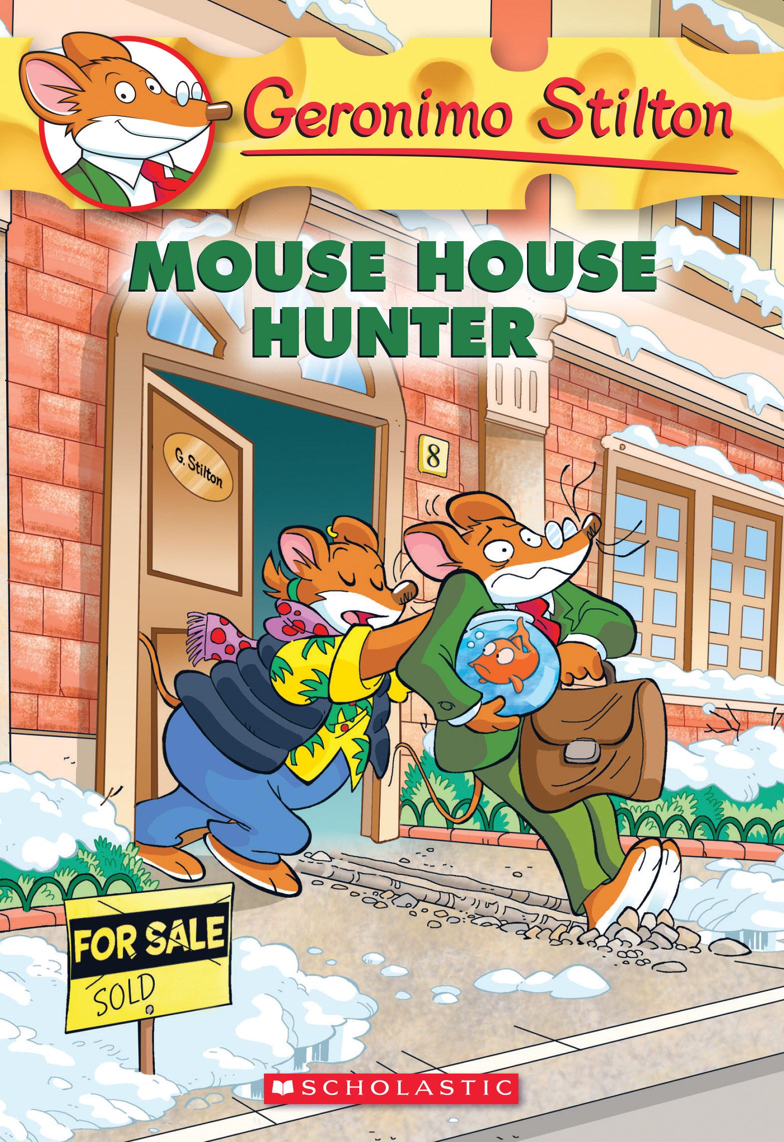 Geronimo Stilton #61: Mouse House Hunter