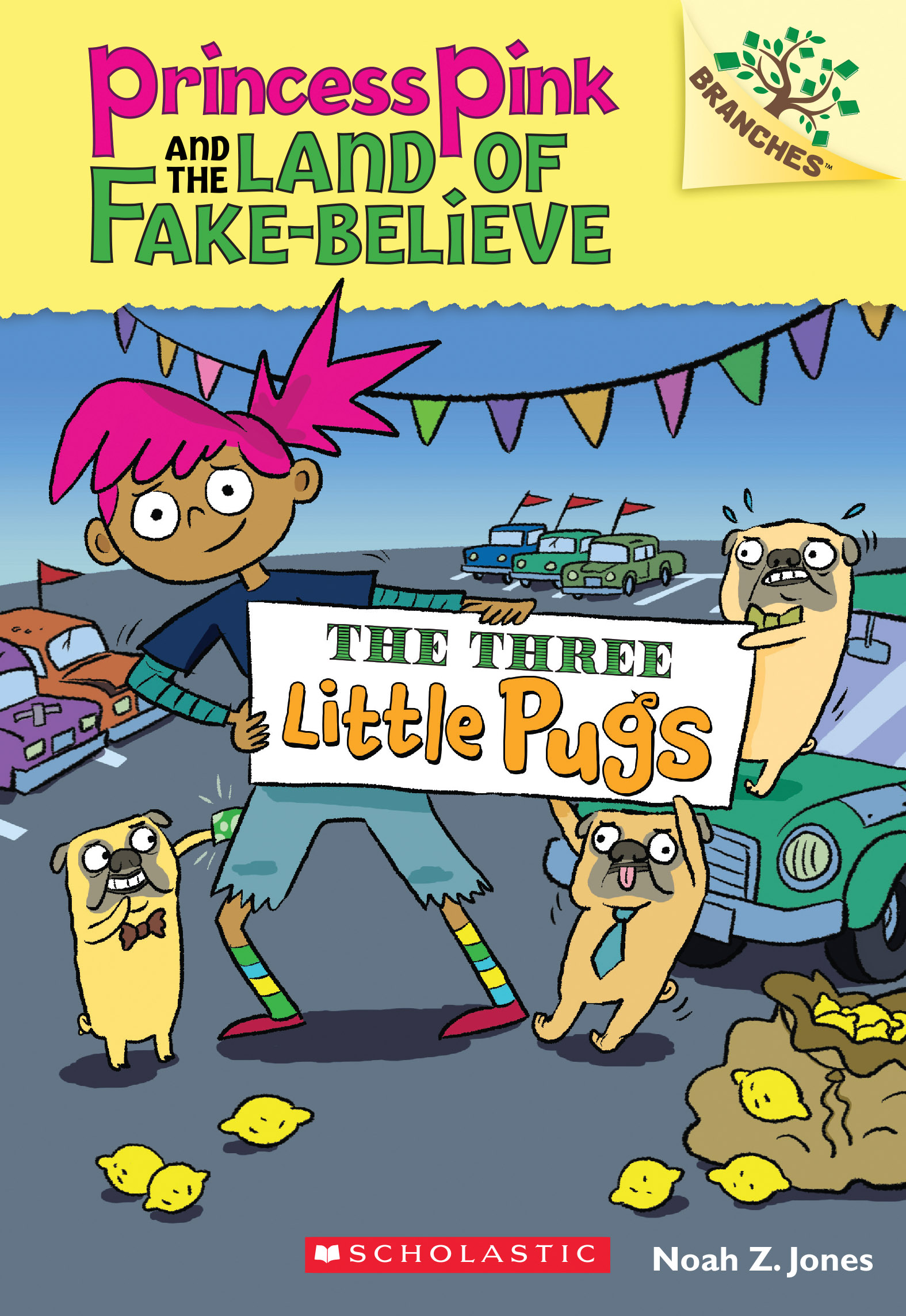 Princess Pink And The Land Of Fake-Believe #3: The Three Little Pugs