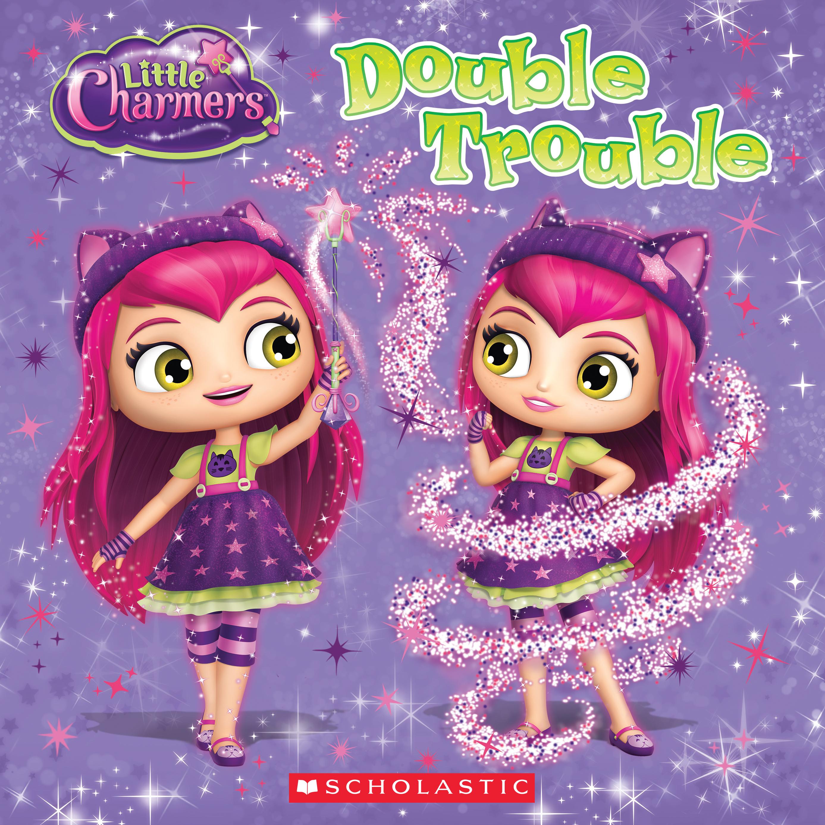 Little Charmers: Double Trouble