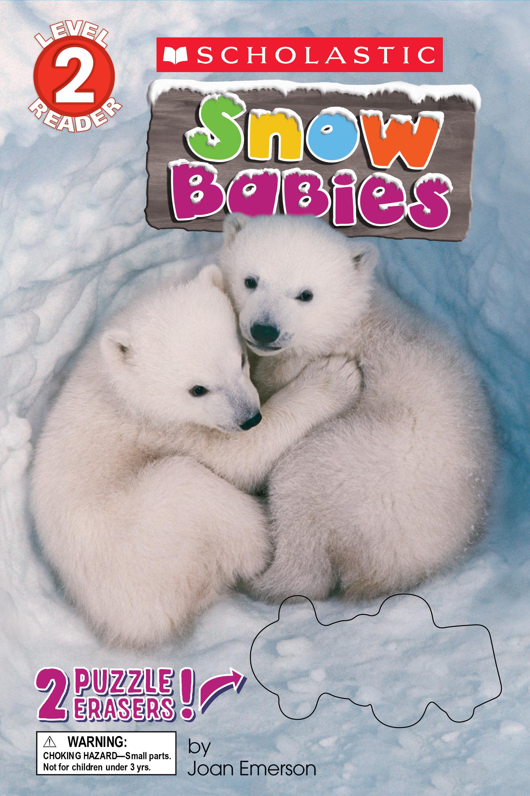 Schol Rdr Lvl 2: Snow Babies W/ Erasers