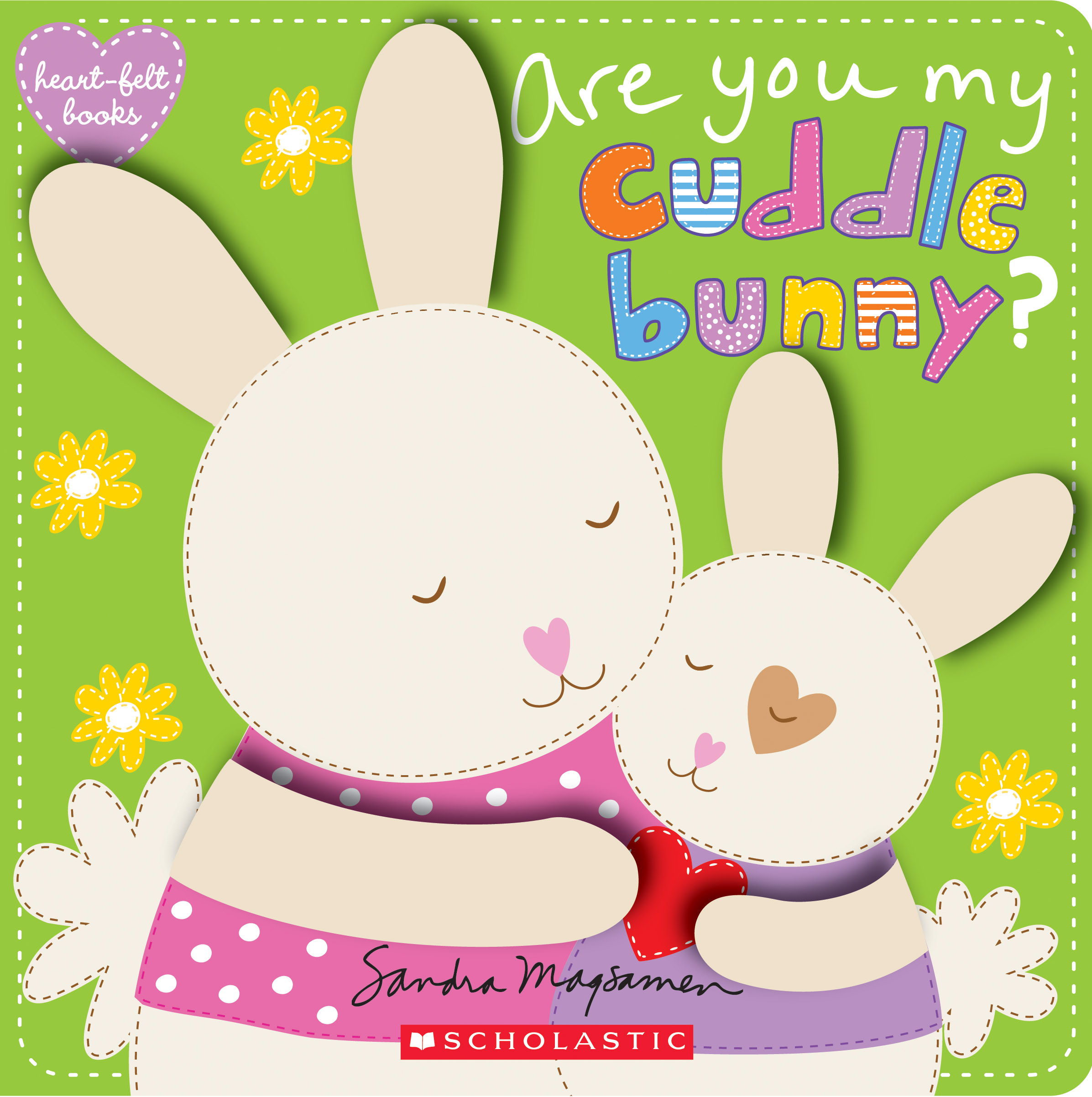 Are You My Cuddle Bunny? (Heart-Felt Books)