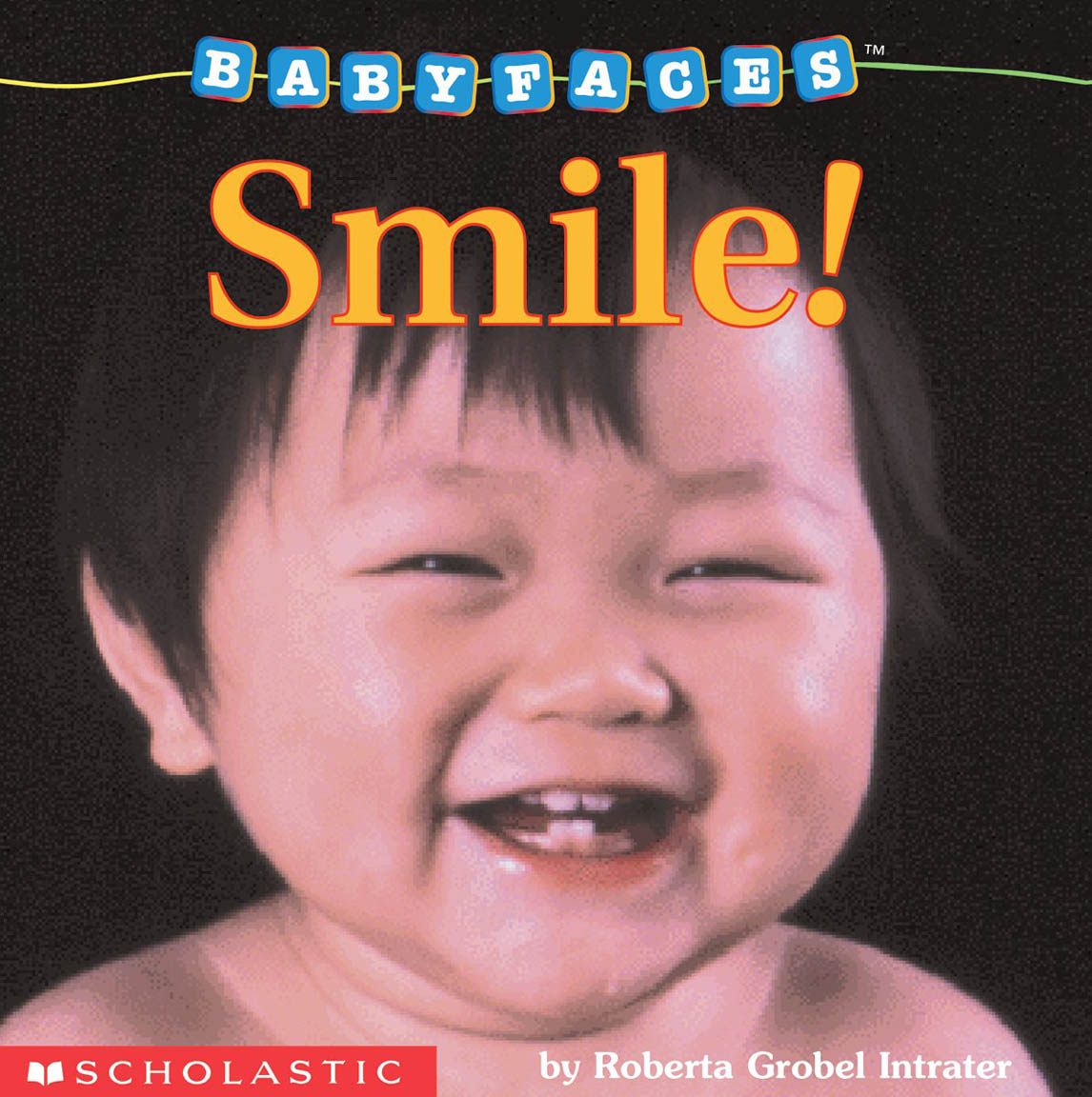 Smile! (Baby Faces Board Book #2)