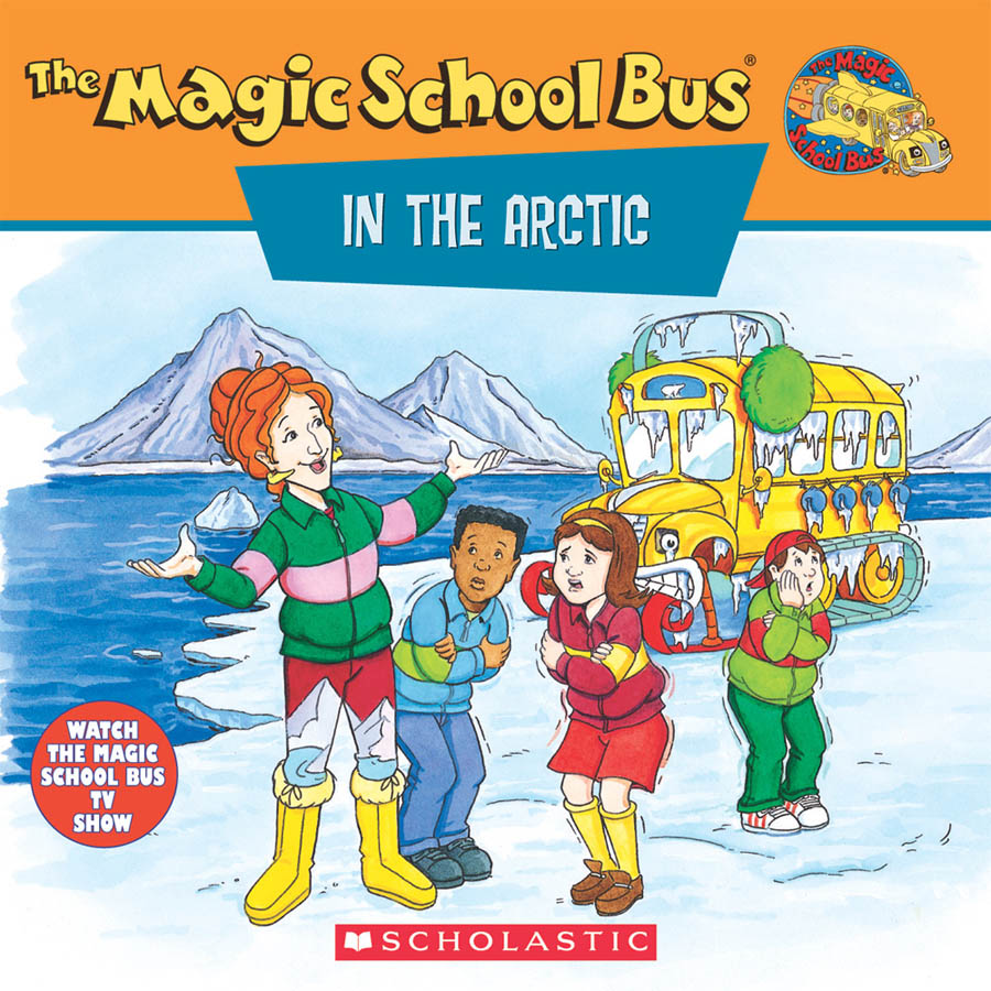 The Magic School Bus: In The Arctic