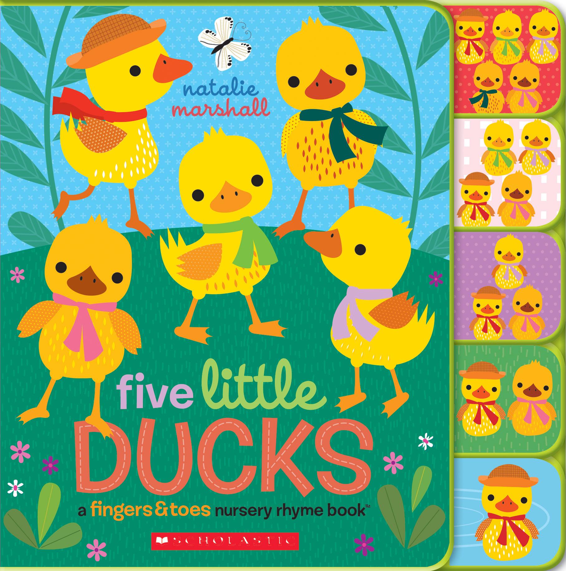 Five Little Ducks: A Fingers & Toes Nursery Rhyme Book
