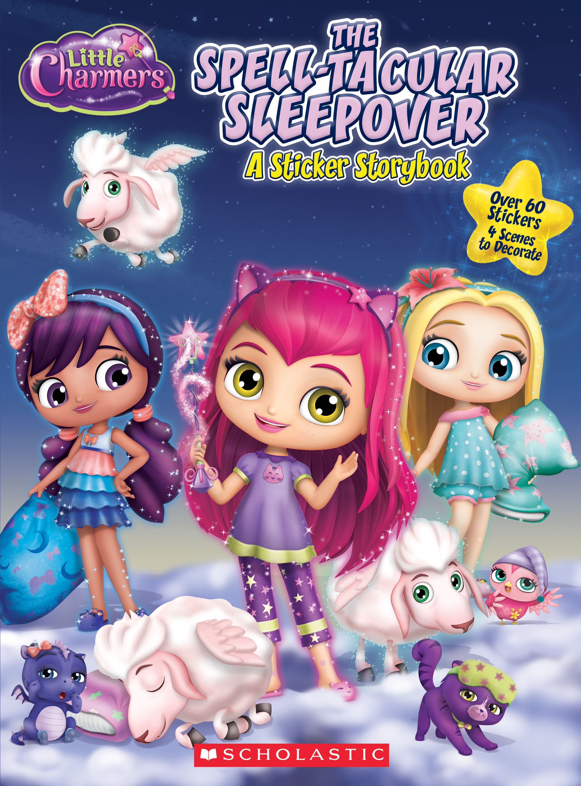 The Spell-Tacular Sleepover (Little Charmers: Panorama Sticker Storybook)