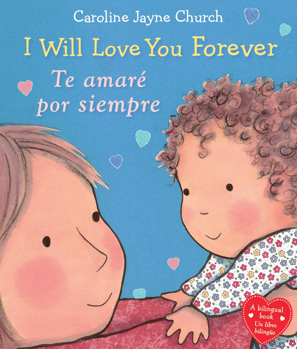 I Will Love You Forever / Te Amarã© Por Siempre
