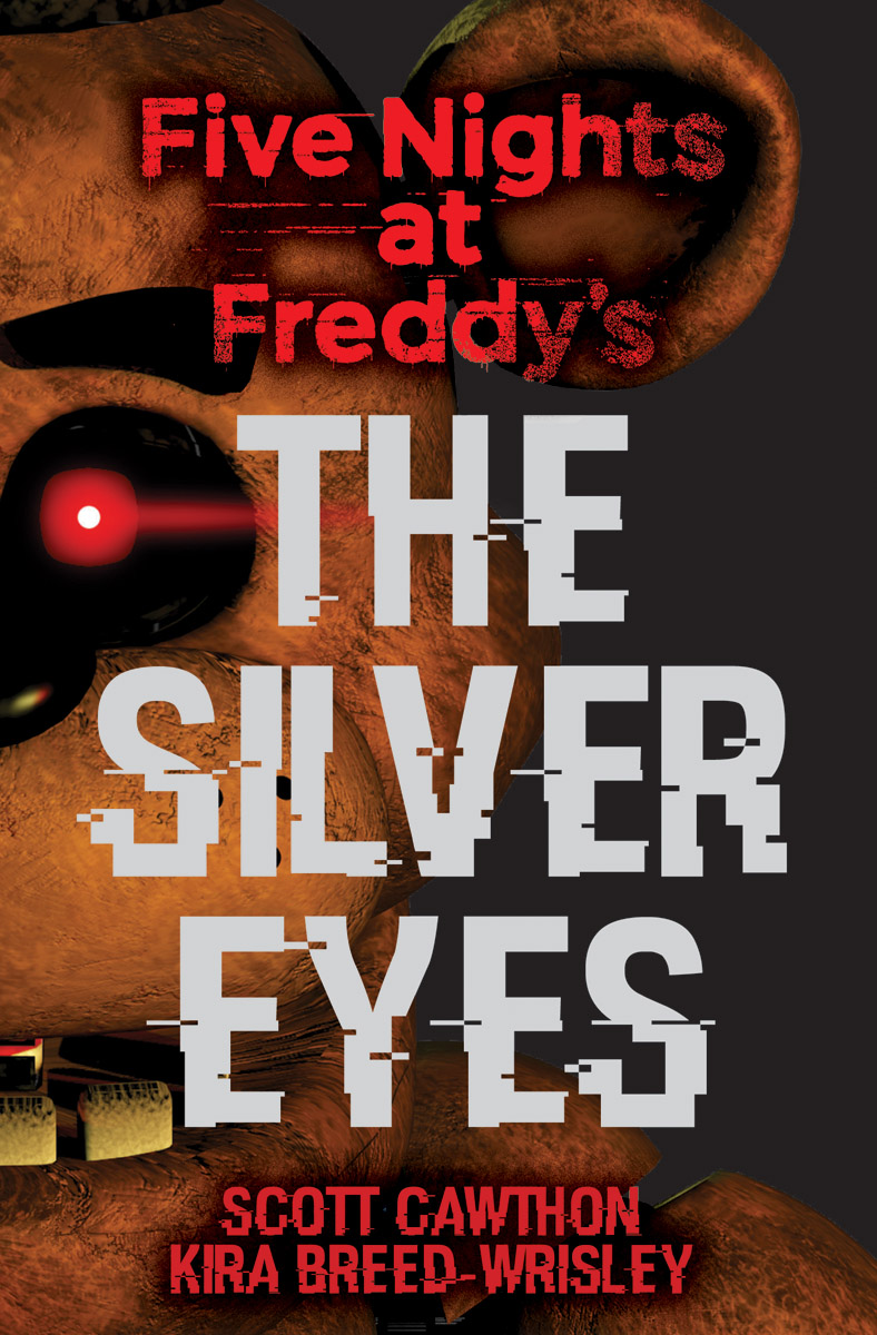 Five Nights At Freddy'S: The Silver Eyes