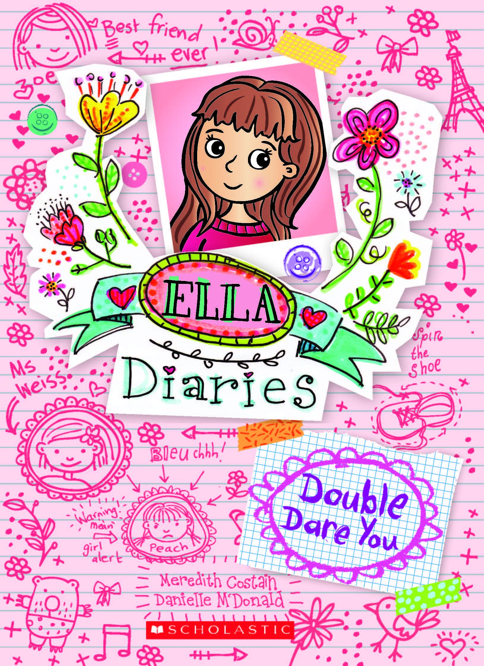 Ella Diaries: Double Dare You