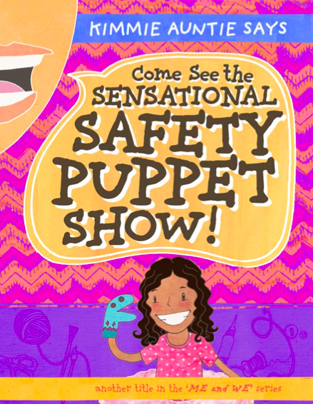 Come See the Sensational Safety Puppet Show!