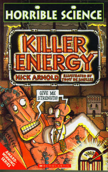Horrible Science: Killer Energy
