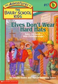 Elves Don'T Wear Hard Hats
