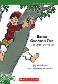Saving Grandma's Tree The Chipko Movement