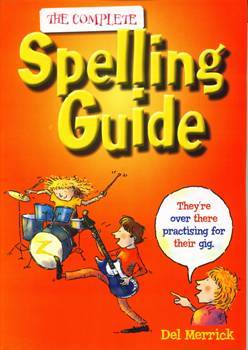 The Complete Spelling Guide