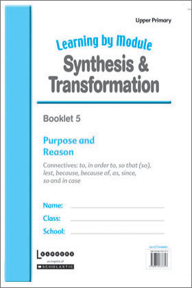 Learning by Module: Synthesis & Transformation Booklets 1-7