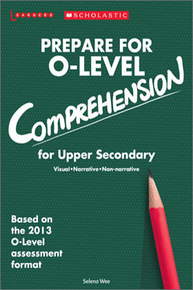 Prepare for 'O' Level Comprehension Upper Secondary