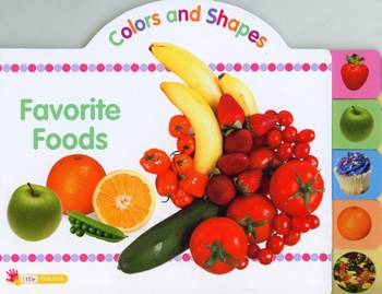 Colours and Shapes: Favourite Foods