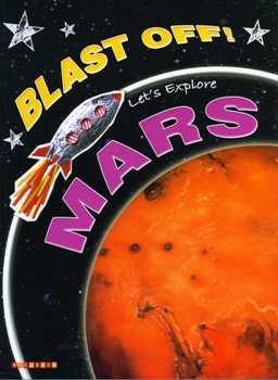 Blast Off! Let's Explore Mars