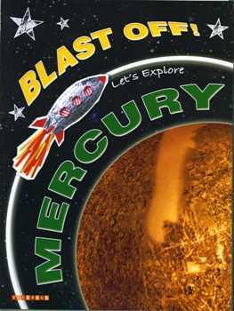 Blast Off! Let's Explore Mercury