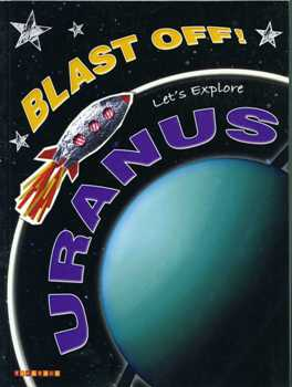 Blast Off! Let's Explore Uranus