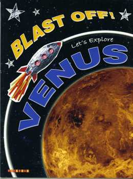Blast Off! Let's Explore: Venus