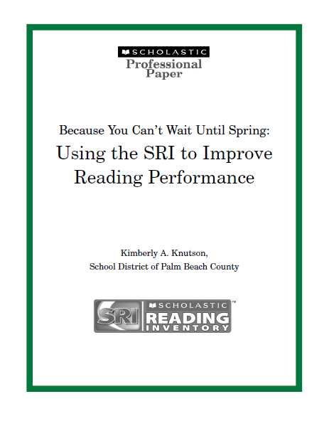 Because You Can't Wait Until Spring: Using the SRI to Improve Reading Performance