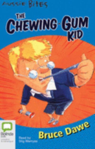 CHEWING GUM KID    AUSSIE BITE