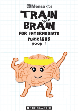 Mensa Kids Train Your Brain Intermediate Puzzlers 1