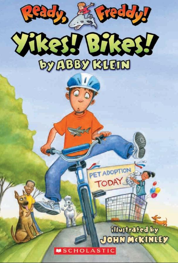Ready, Freddy ! #7: Yikes! Bikes!
