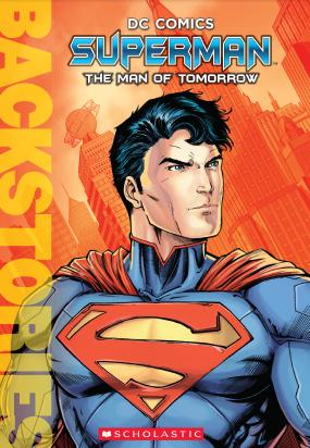 Superman Man Tomorrow Backstories